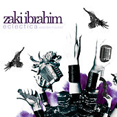 Eclectica (Episodes in Purple) (Deluxe) by Zaki Ibrahim