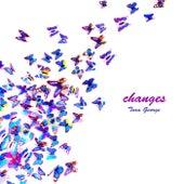 Changes by Tara George