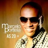 As 20+ by Marcelo Porttela