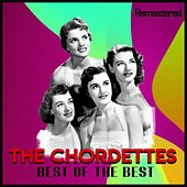 Best of the Best (Remastered) de The Chordettes