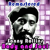 Body and Soul (Remastered) de Sonny Rollins