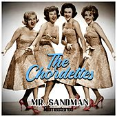 Mr. Sandman (Remastered) de The Chordettes