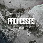 Promessas by Hades