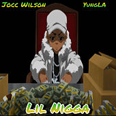 Lil Nigga by Soufsidebaby Records