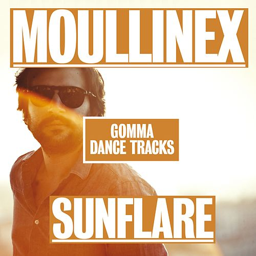 Sunflare EP by Moullinex