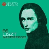 66 Liszt Masterpieces by Various Artists
