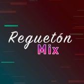 Reguetón Mix de Various Artists