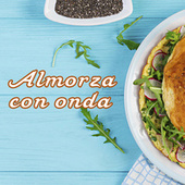 Almorza con onda de Various Artists