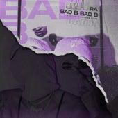 Bad B by RA