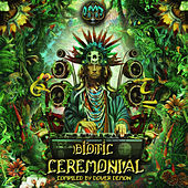 Biotic Ceremonial by Various Artists