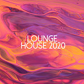 Lounge House 2020 de Various Artists