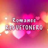 Romance Reguetonero van Various Artists