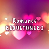Romance Reguetonero von Various Artists