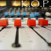 Bad Influence von Kop