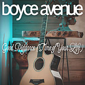 Good Riddance (Time of Your Life) von Boyce Avenue