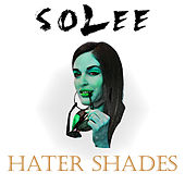 Hater Shades by Solee