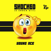Shocked (E Shock U!!!) the EP by Young Ace