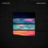 Fortress de The Raindrops