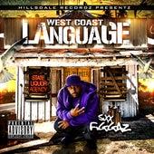 West Coast Language by Sixx Figgaz