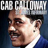 St. James Infirmary by Cab Calloway