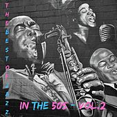 The best of jazz in the 50s - Vol. 2 by Various Artists