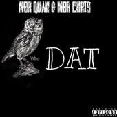 Who DAT von Mbr Quan