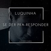 Se Der pra Responder (Cover) von oluquinha