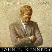 President John F. Kennedy Inaugural Address January 20, 1961. Jfk Inauguration Speech. - Single by John F. Kennedy
