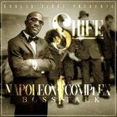 Napoleon Complex Boss Talk de Shife