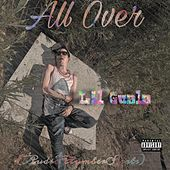 All Over by Lil Guala