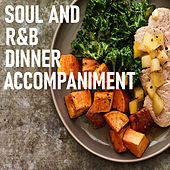 Soul And R&B Dinner Accompaniment by Various Artists