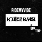 Right Back by Ridemyvibe