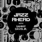 Jazz Ahead with Sammy Davis Jr. de Sammy Davis, Jr.