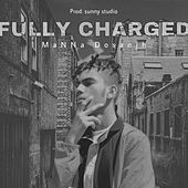 FULLY CHARGED by MaNNa Dosanjh