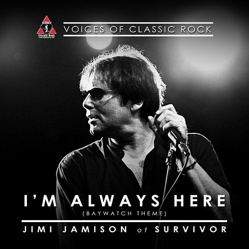 Live By The Waterside 'I'm Always Here' Ft. Jimi Jamison of Survivor by Jimi Jamison