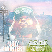 Ugly Winter Awesome Spring von B-Sif