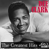 The Greatest Hits by Dee Clark