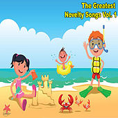 The Greatest Novelty Songs vol. 1 by Various Artists