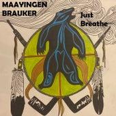 Just Breathe de Maayingen Brauker