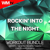 Rockin Into The Night (Workout Bundle / Even 32 Count Phrasing) de Workout Music Tv