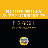Peggy Sue (Live On The Ed Sullivan Show, December 1, 1957) von Buddy Holly