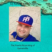 The Puerto Rican king by DJ Rafael