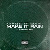 Make It Rain by Lil Kaybixxx