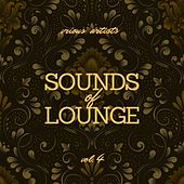 Sounds of Lounge, Vol. 4 by Various Artists
