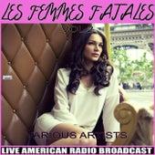 Les Femmes Fatales Vol. 2 by Various Artists