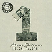Another Day Another Dollar Reconstructed Vol. 1 de Oliver Dollar