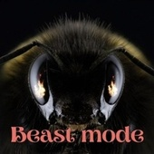 Beast Mode de Evolution Of A Killer