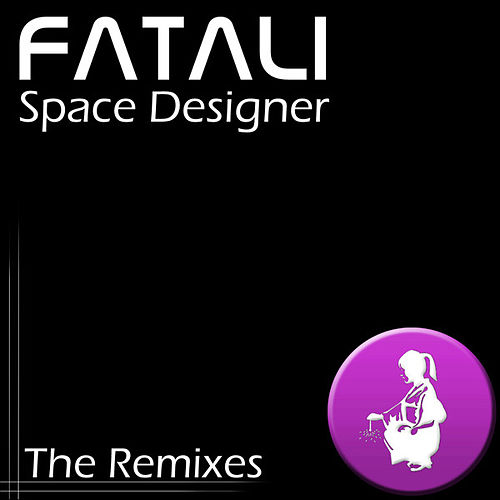 Space Designer - The Remixes by Fatali