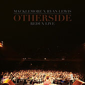 Otherside Remix [Live] von Macklemore & Ryan Lewis