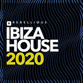 Ibiza House 2020 by Various Artists